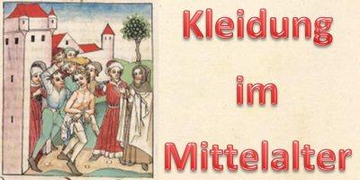 Kleidung im Mittelalter – Oberbekleidung