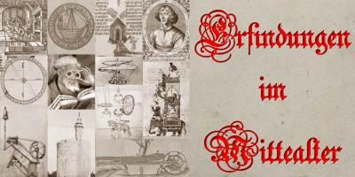 Erfindungen im Mittelalter