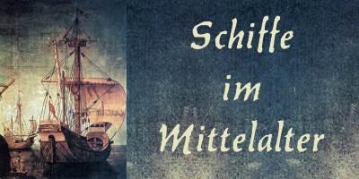 Schiffe im Mittelalter