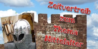 Zeitvertreib zum Thema Mittelalter