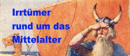 Irrtümer rund um das Mittelalter